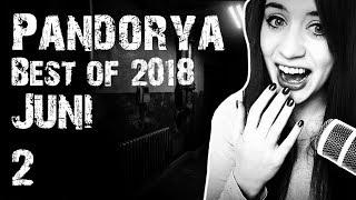 Best of Pandorya 🎬 Juni 2018 #2