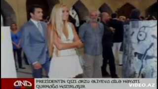 Prezident Ilham Eliyevin ikinci qizinin Toyu Arzu Eliyeva