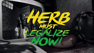 Mystic Revealers & Friends - Herb Must Legalize Now (420 High-Grade Remix) | Official Music Video