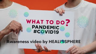 What to do during COVID-19 Pandemic ?