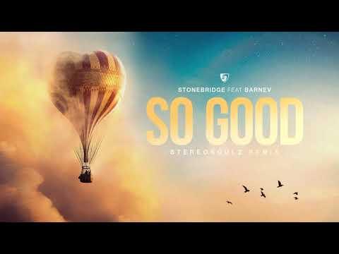So Good ft Barnev (Stereosoulz Remix)