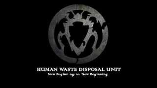 Human Waste Disposal Unit - New Beginning (2013) Alternative metal & post-hardcore