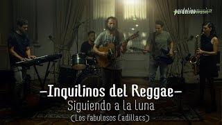 Inquilinos del Reggae - Siguiendo la luna (Los Fabulosos Cadillacs) (4K) (Live on Pardelion Music)