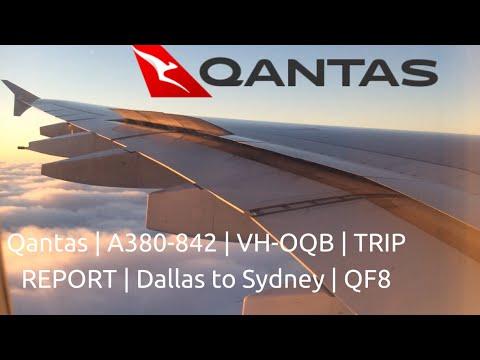 Qantas | Airbus A380-800 | VH-OQB | Dallas To Sydney * TRIP REPORT * QF8