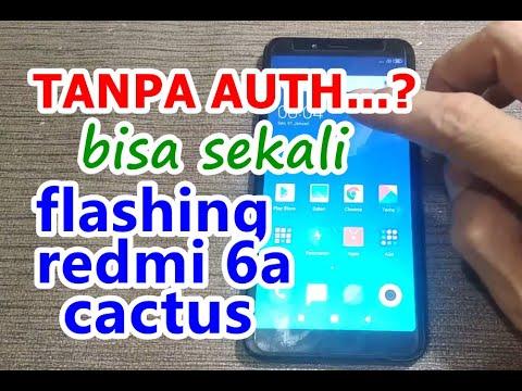 tutorial-flash-redmi-6a-cactus-tanpa-auth-work-100%