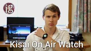 Kisai On Air Watch Review | IGO Nov 17