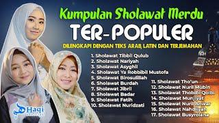 Kumpulan Sholawat Populer!! Sholawat Tibbil Qulub, Sholawat Thoun, Sholawat Badar || Haqi Official