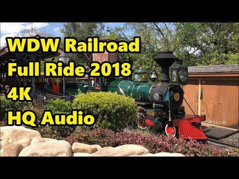 Walt Disney World Railroad   Full Ride 2018 in 4K UHD   Magic Kingdom