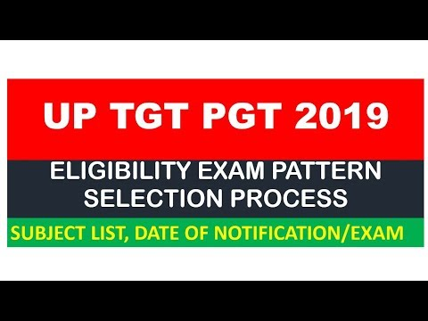 UP TGT PGT 2019 Eligibility condition Exam Question paper Selection process