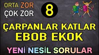 ORTA-ZOR-ÇOK ZOR SORULAR | EBOB EKOK || ÇARPANLAR KATLAR | LGS 2020