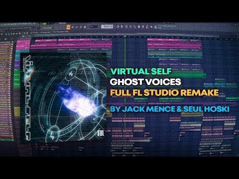 Virtual Self - Ghost Voices [FL Studio Remake + FREE FLP]