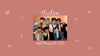 VICTON Soft & Chill out playlist ♥