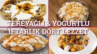 Tereyağlı & Yoğurtlu İftarlık Dört Lezzet (Seç Beğen!) | Yemek.com