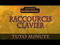 TWW - Les raccourcis clavier - Tuto minute n°2