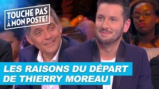 Video Thierry Moreau explique les raisons de son départ de TPMP download MP3, 3GP, MP4, WEBM, AVI, FLV September 2017