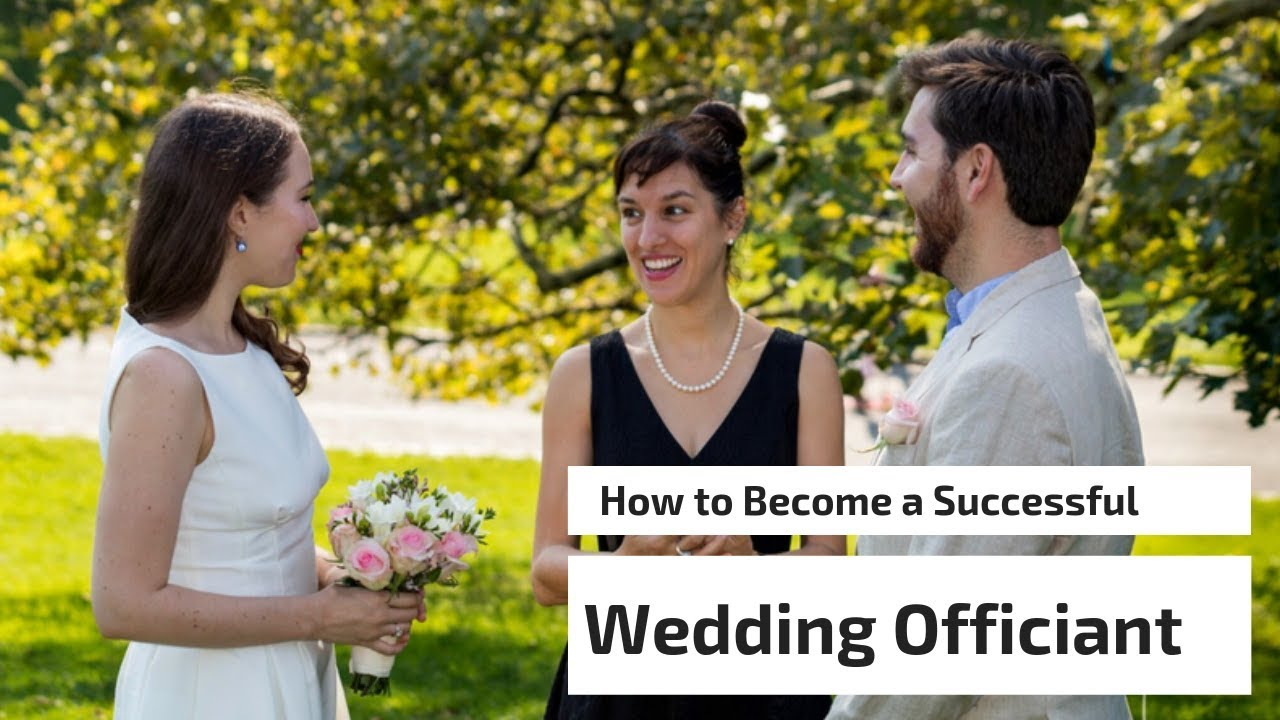 How To Become A Wedding Officiant.How To Become A Successful Wedding Officiant