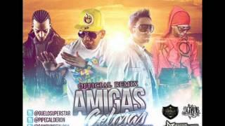 Guelo Star Ft. Pipe Calderon, Arcangel & Randy - Amigas Celosas (Oficial Remix)