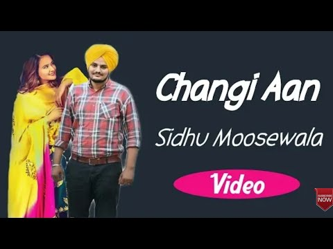 Changi AA || Sidhu Moose Wala || Sad Song || Full Song || Official Video
