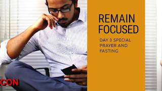 REMAIN FOCUSED - THE POWER OF FOCUSING ON THE RIGHT THINGS, Daily Promise and Powerful Prayer