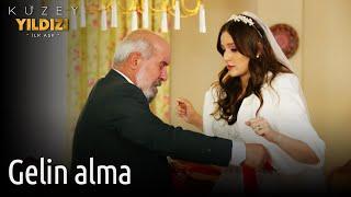 Kuzey Yıldızı İlk Aşk 55. Bölüm - Gelin Alma