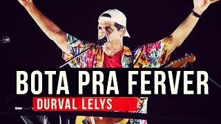 Baixar Durval Lelys - Bota pra ferver - YouTube Carnaval 2015