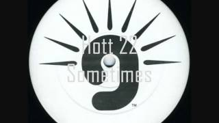 Hott 22 Feat. Chico Rae - Sometimes