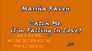Download lagu Marsha Raven Catch Me MP3