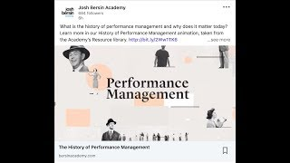 The History of Performance Management, from The Josh Bersin Academy