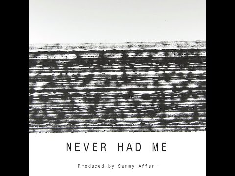 Jake Spade - Never Had Me (Produced By Sammy Affer)