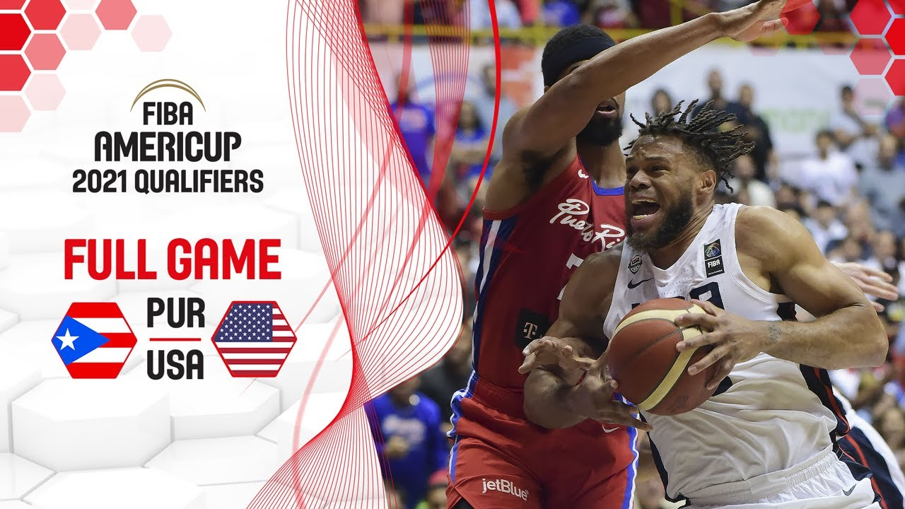 Puerto Rico v USA - Full Game - FIBA AmeriCup 2021 Qualifiers