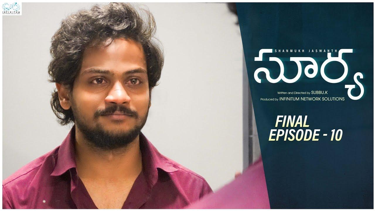 Download Surya Web Series || Episode - 10 || Shanmukh Jaswanth || Mounika Reddy || Infinitum Media
