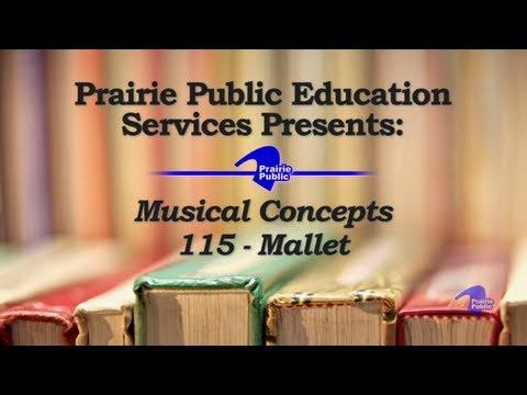 Music Education 115; Mallet