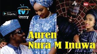 Download AUREN NURA M INUWA  2017 MP3 song and Music Video