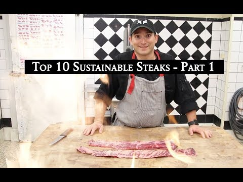The Healthy Butcher's Top 10 Sustainable Steaks - Part 1 of 2