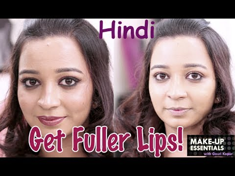 How to Get Fuller Lips - Make Up Essentials Episode 5 in Hindi