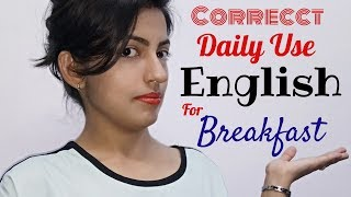 Breakfast के समय बोले जाने वाले Sentences | Daily Use English Sentences / Free ESL Lesson