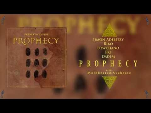 1. PROPHECY - Simon Adebeezy, Riko, Lowchano, PKF, Dadem (prod. Mojobeatz, Avabeatz)