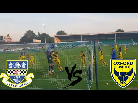 Eastleigh FC vs Oxford United | Pre Season Friendly Vlog