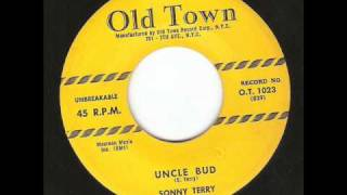 Sonny Terry - Uncle Bud ( rocking blues)