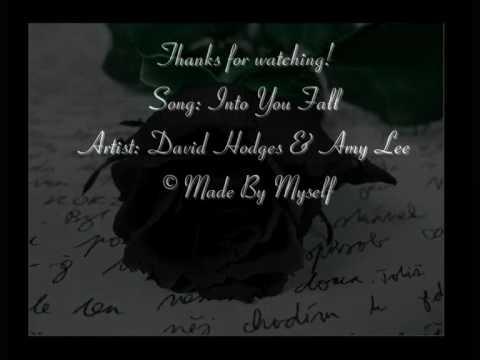 Davids Hodges ft. Amy lee -Fall Into You Lyrics