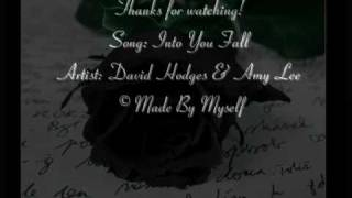 Davids Hodges ft. Amy lee -Fall Into You Lyrics