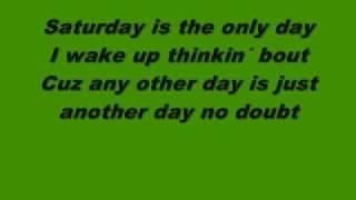 Saturday Night - The Underdog Project (lyrics)