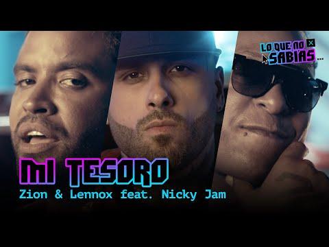 "Lo Que No Sabias | Zion & Lennox – ""Mi Tesoro feat. Nicky Jam"""