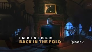 Invisible - Director's Cut - Episode 2 - Back In The Fold thumbnail