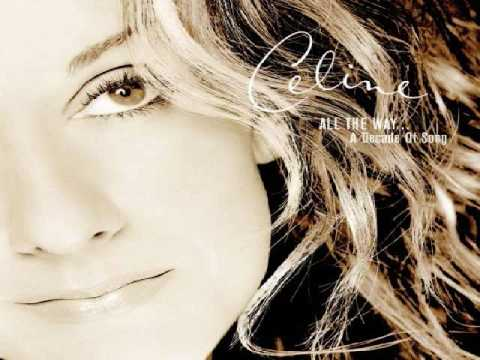 My Favorite Celine Dion Songs Part 6: All The Way: A Decade Of Song (1999)