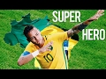 Neymar ● SUPERHERO ● Goals and Skills ● HD