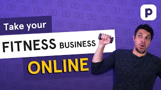 Take your fitness business online