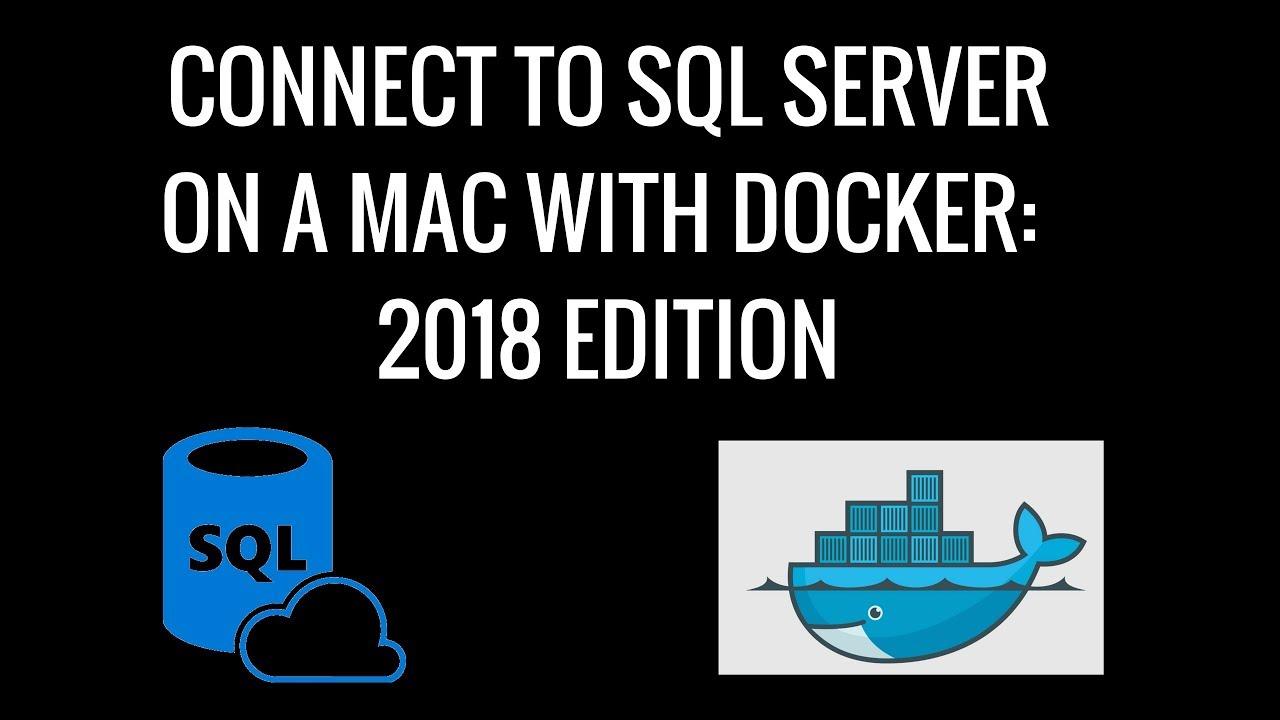 Connect To SQL Server On A Mac Via Docker