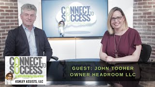 Connect To Sucess with Ashley Owens - John Tooher