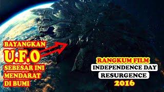 Mereka Kembali Dengan Kekuatan Yg Lebih Besar Rangkum Film Independence Day Resurgence 2016 Youtube